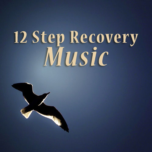 12 Step Recovery Music